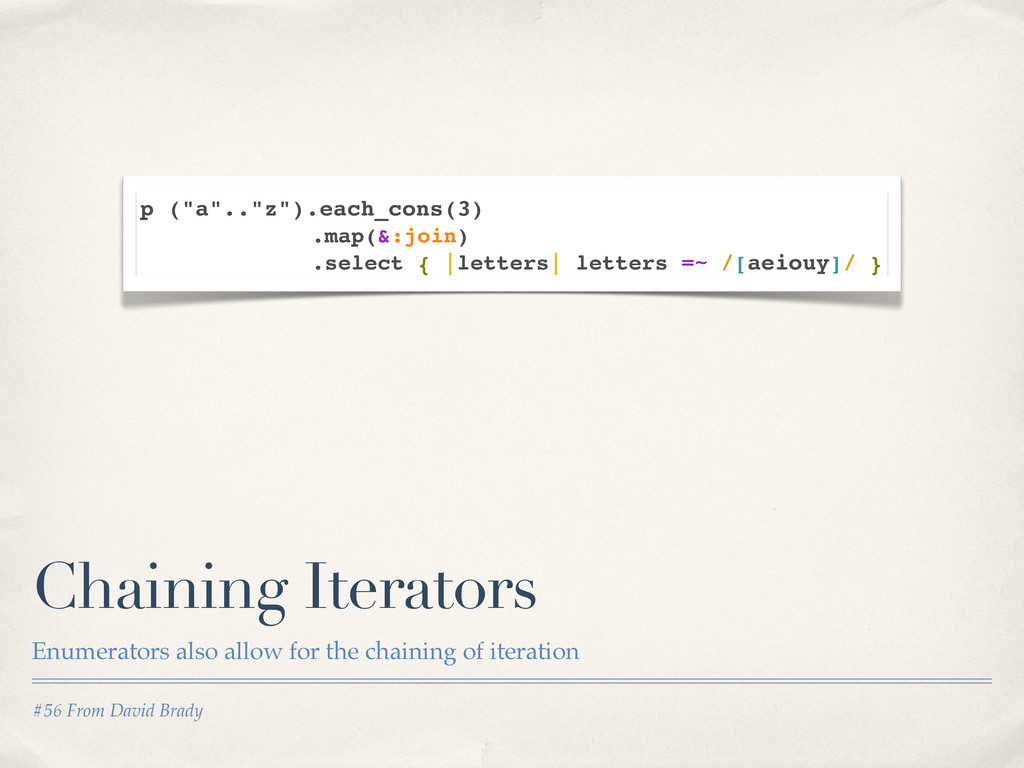#56 From David Brady Chaining Iterators Enumera...