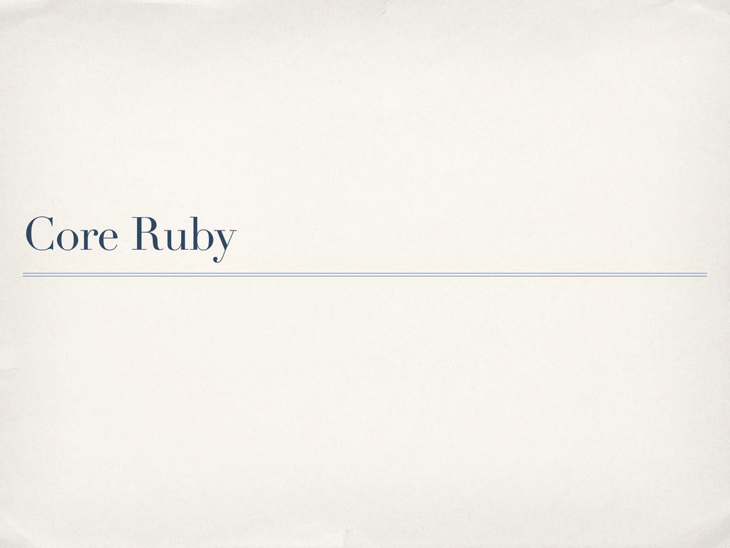 Core Ruby
