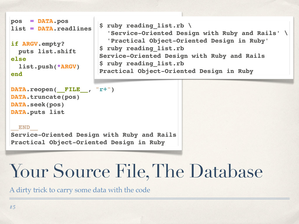 #5 Your Source File, The Database A dirty trick...
