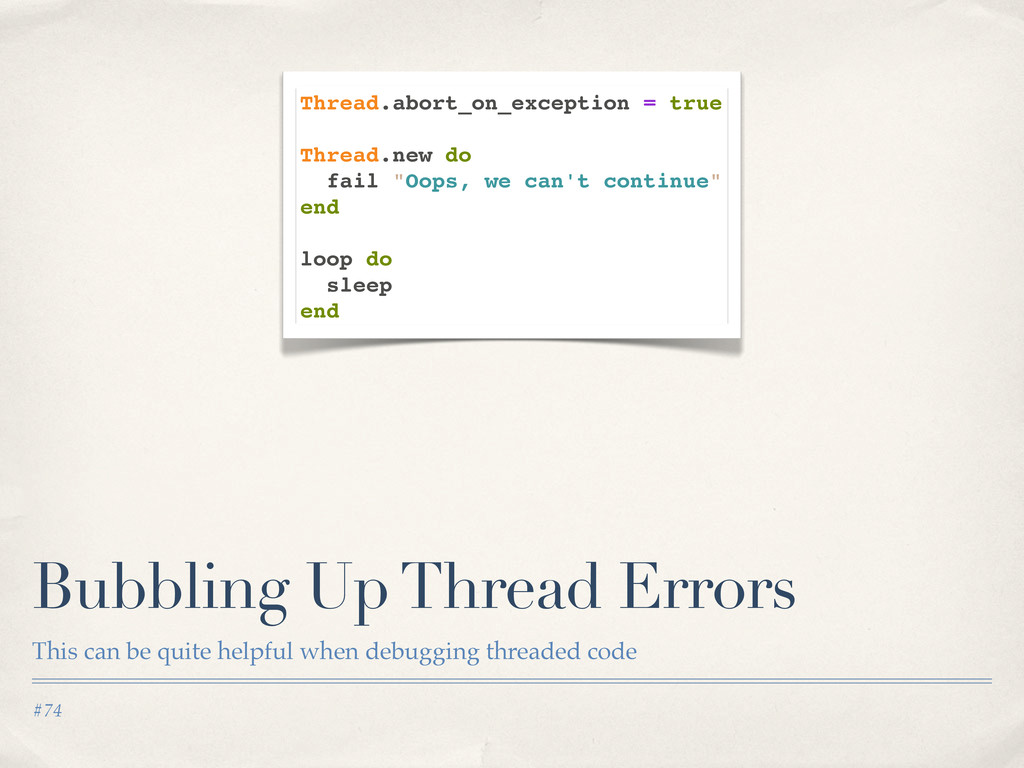 #74 Bubbling Up Thread Errors This can be quite...
