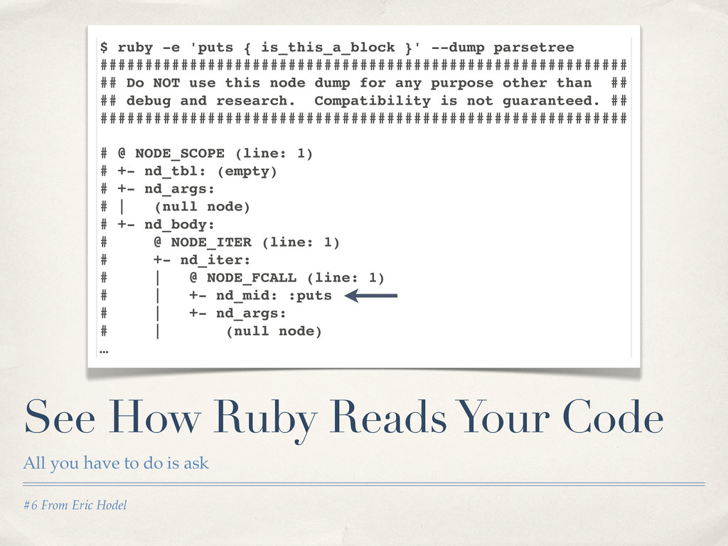 #6 From Eric Hodel See How Ruby Reads Your Code...