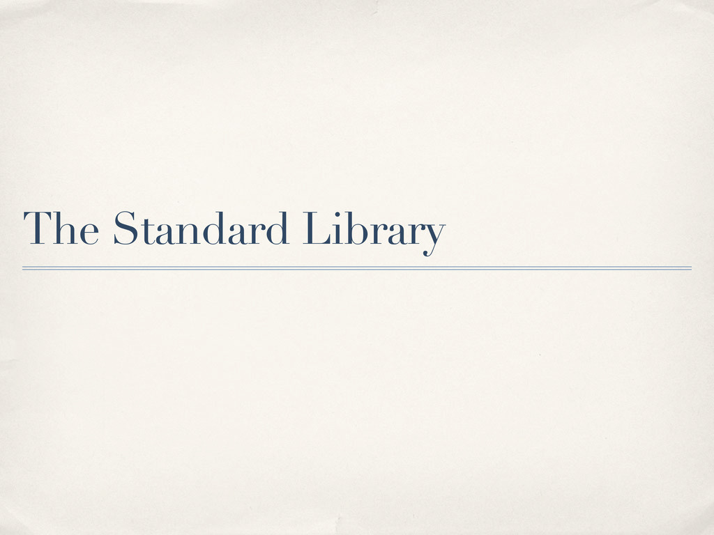 The Standard Library