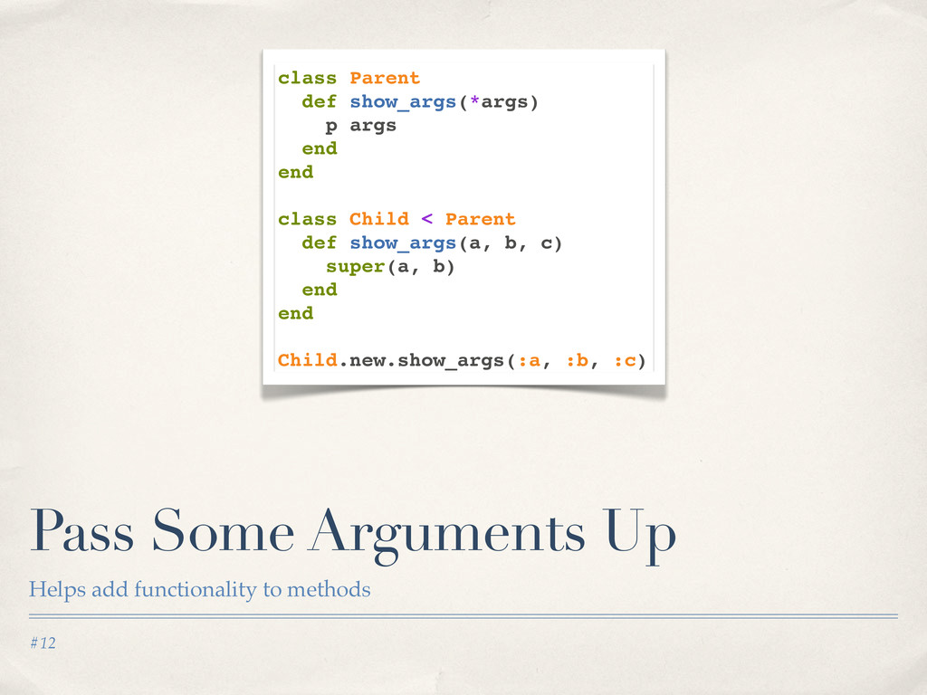 #12 Pass Some Arguments Up Helps add functional...