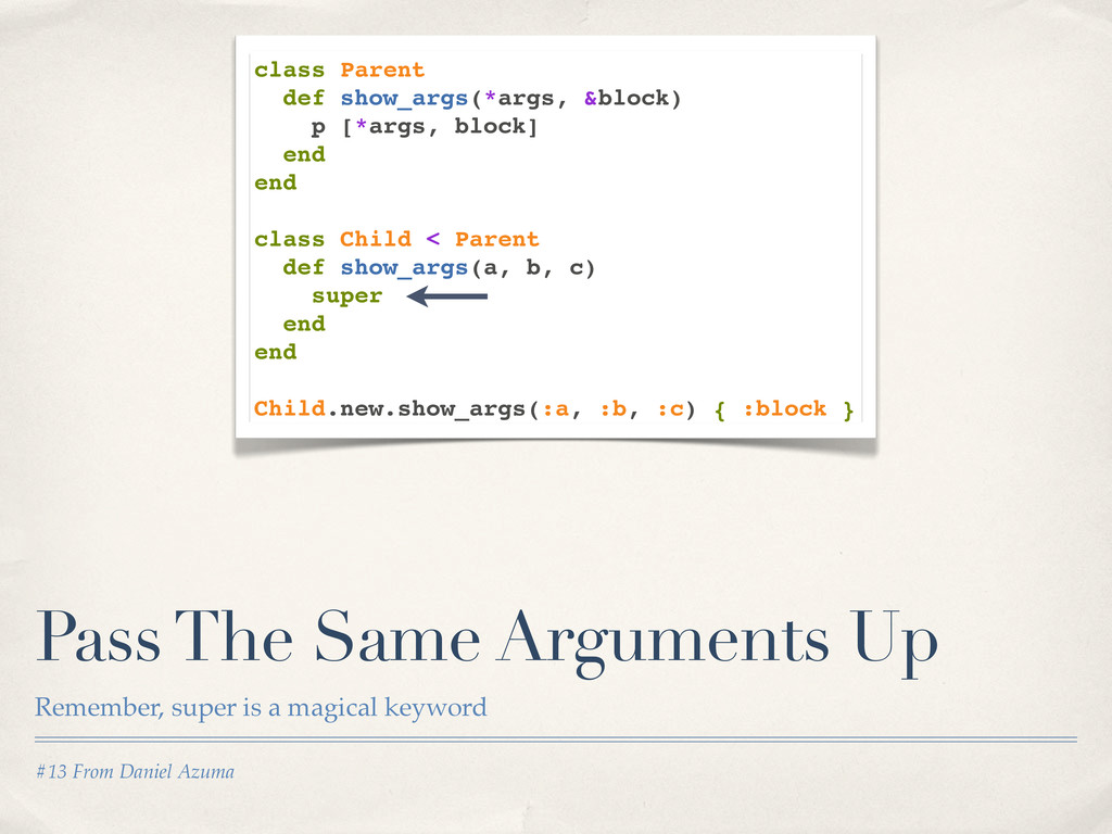 #13 From Daniel Azuma Pass The Same Arguments U...