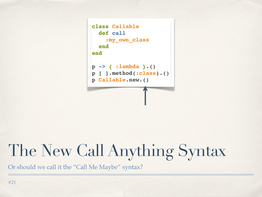#21 The New Call Anything Syntax Or should we c...