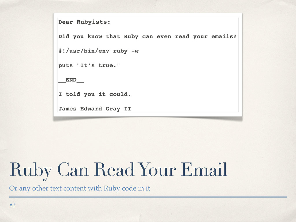 #1 Ruby Can Read Your Email Or any other text c...