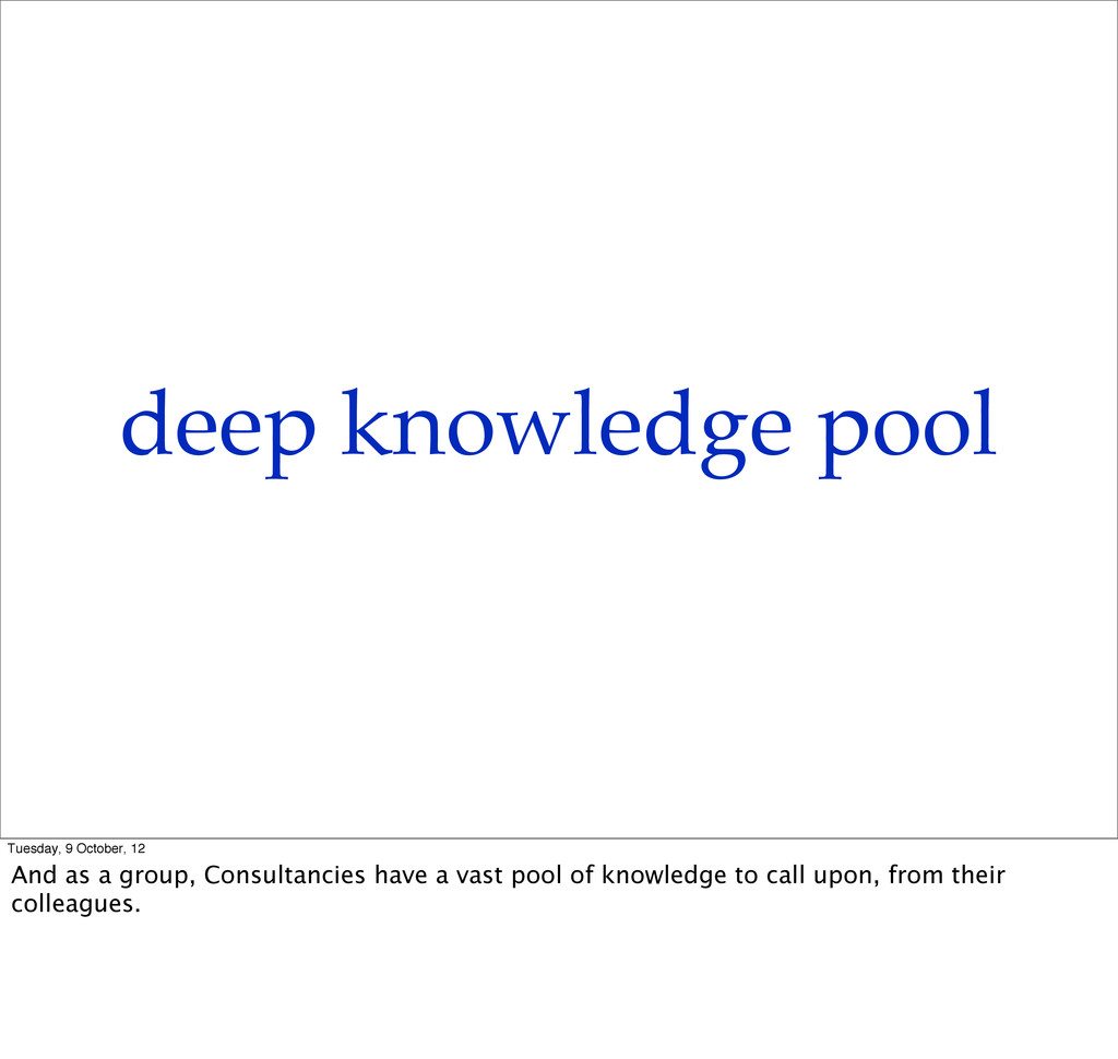 deep knowledge pool Tuesday, 9 October, 12 And ...
