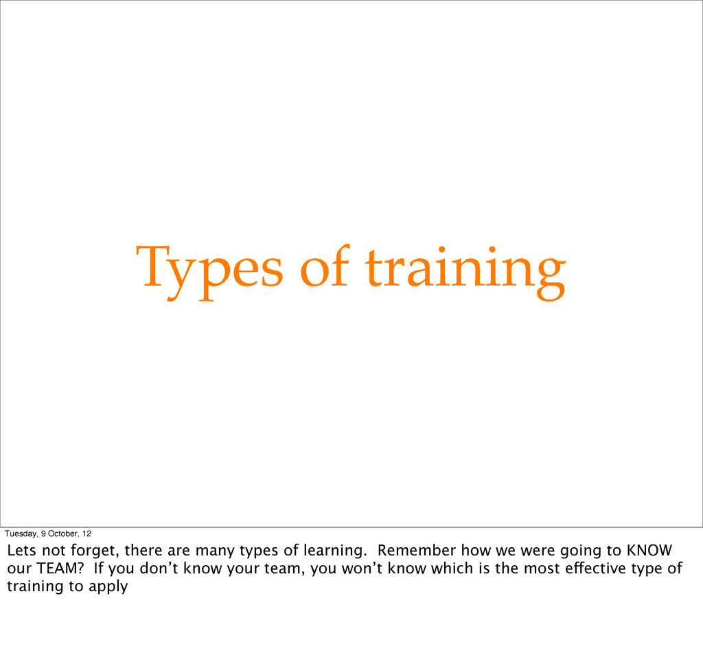 Types of training Tuesday, 9 October, 12 Lets n...