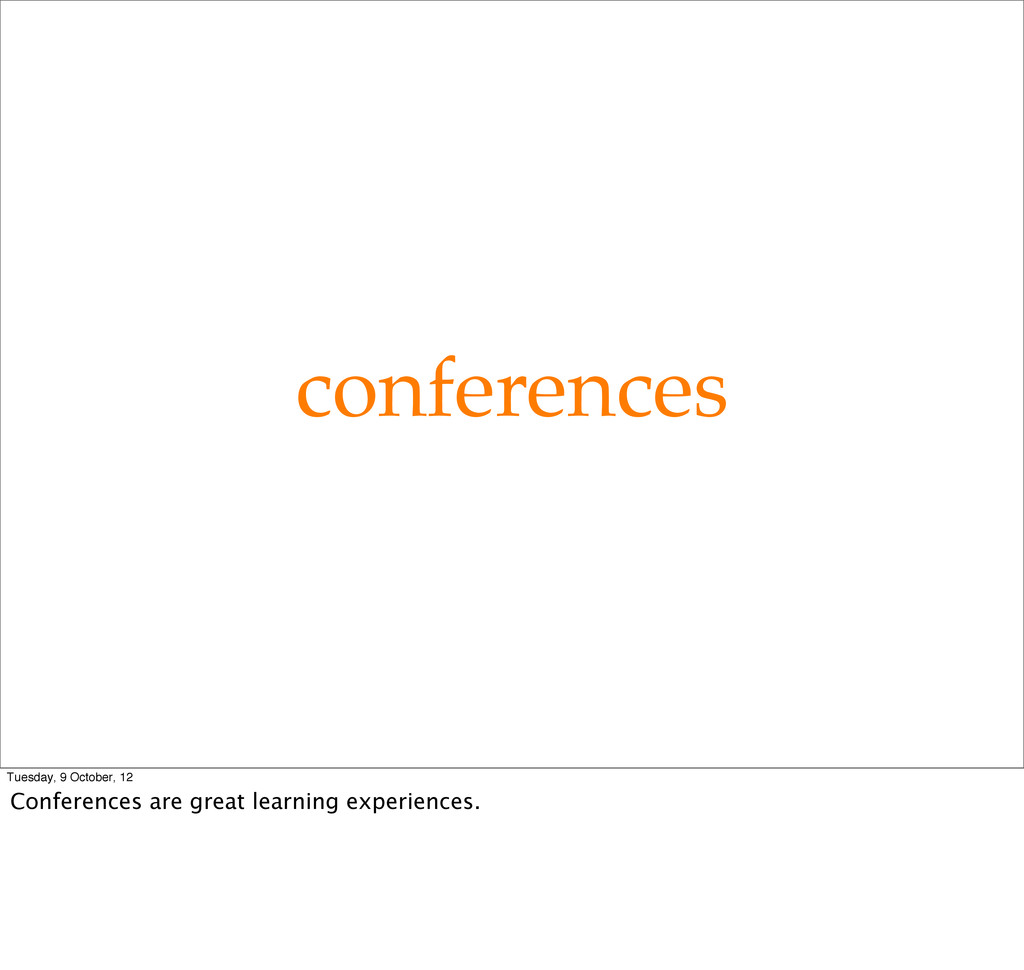 conferences Tuesday, 9 October, 12 Conferences ...