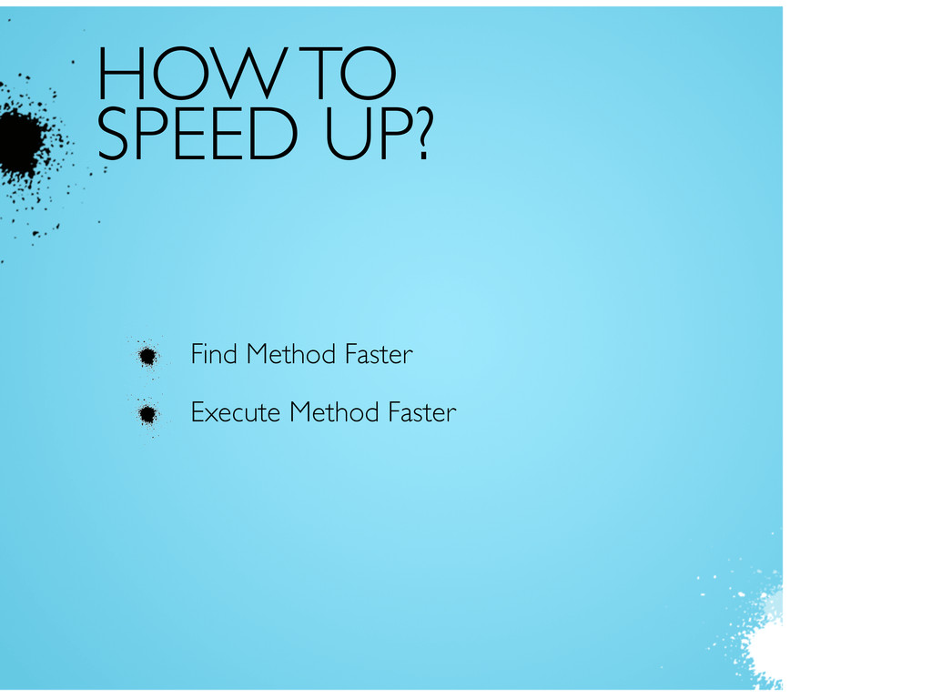 HOW TO SPEED UP? Find Method Faster Execute Met...