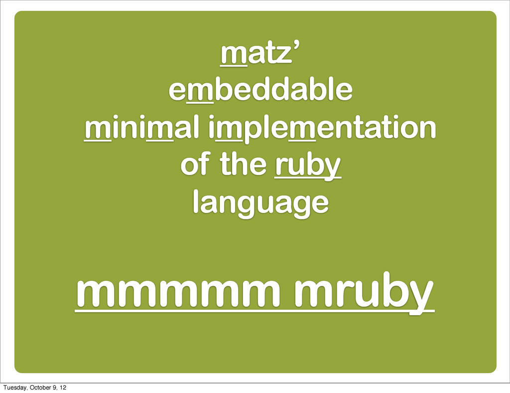 matz' embeddable minimal implementation of the ...
