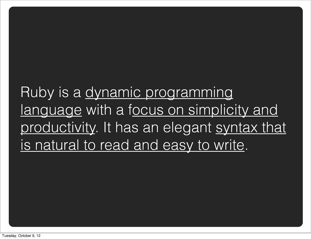 Ruby is a dynamic programming language with a f...