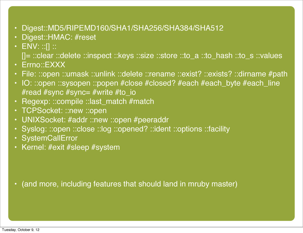 • Digest::MD5/RIPEMD160/SHA1/SHA256/SHA384/SHA5...
