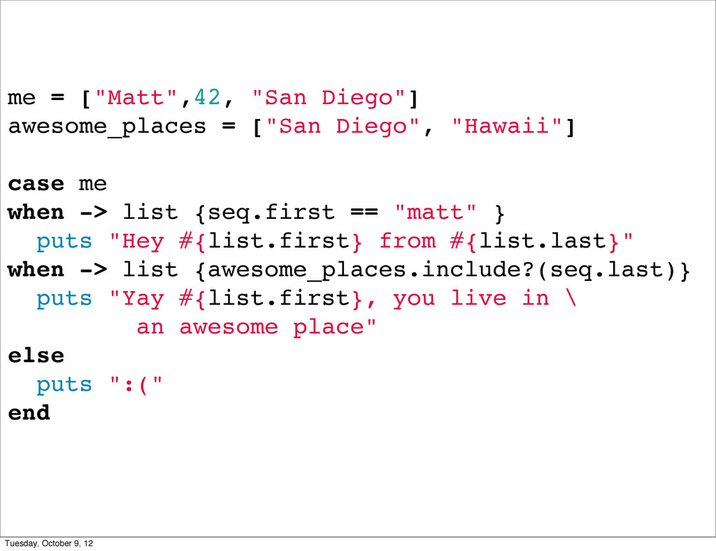 """me = [""""Matt"""",42, """"San Diego""""] awesome_places = ..."""