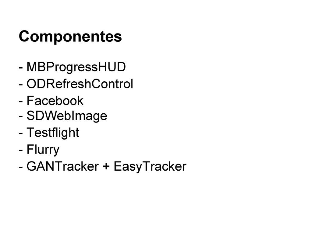 Componentes - MBProgressHUD - ODRefreshControl ...