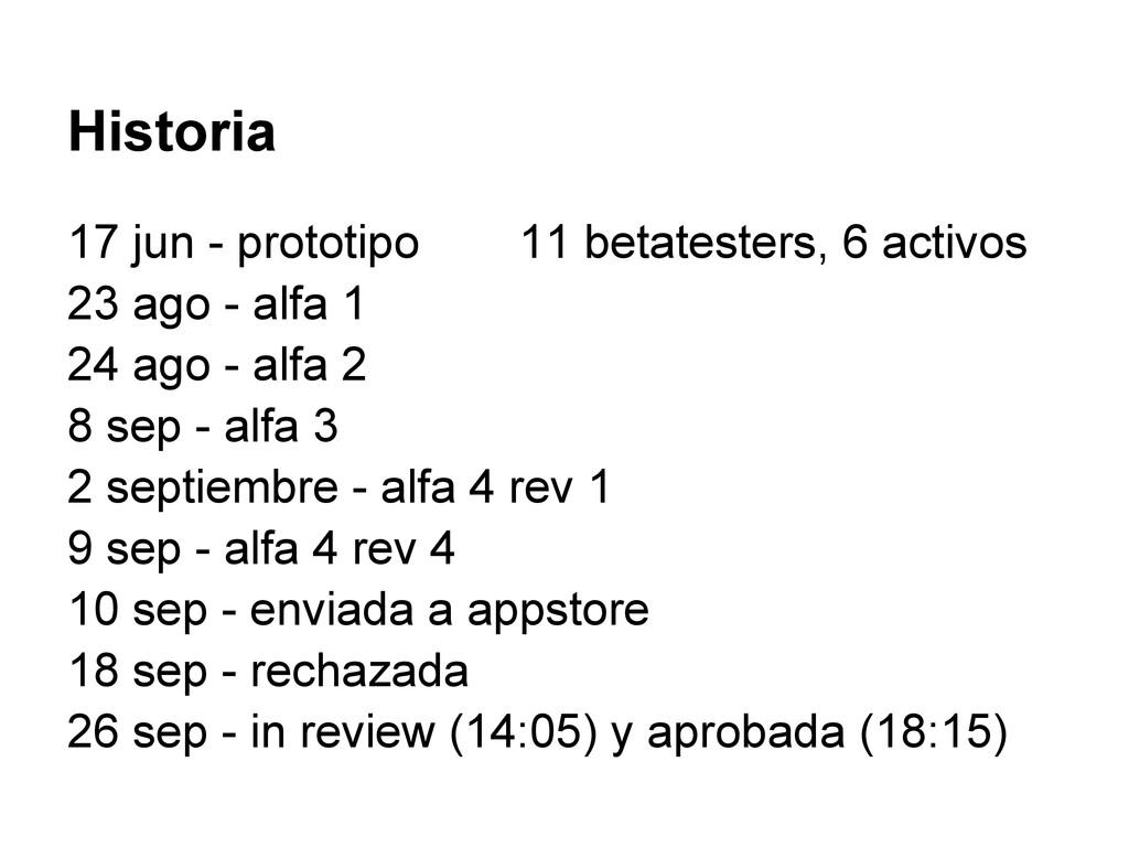 Historia 17 jun - prototipo 11 betatesters, 6 a...