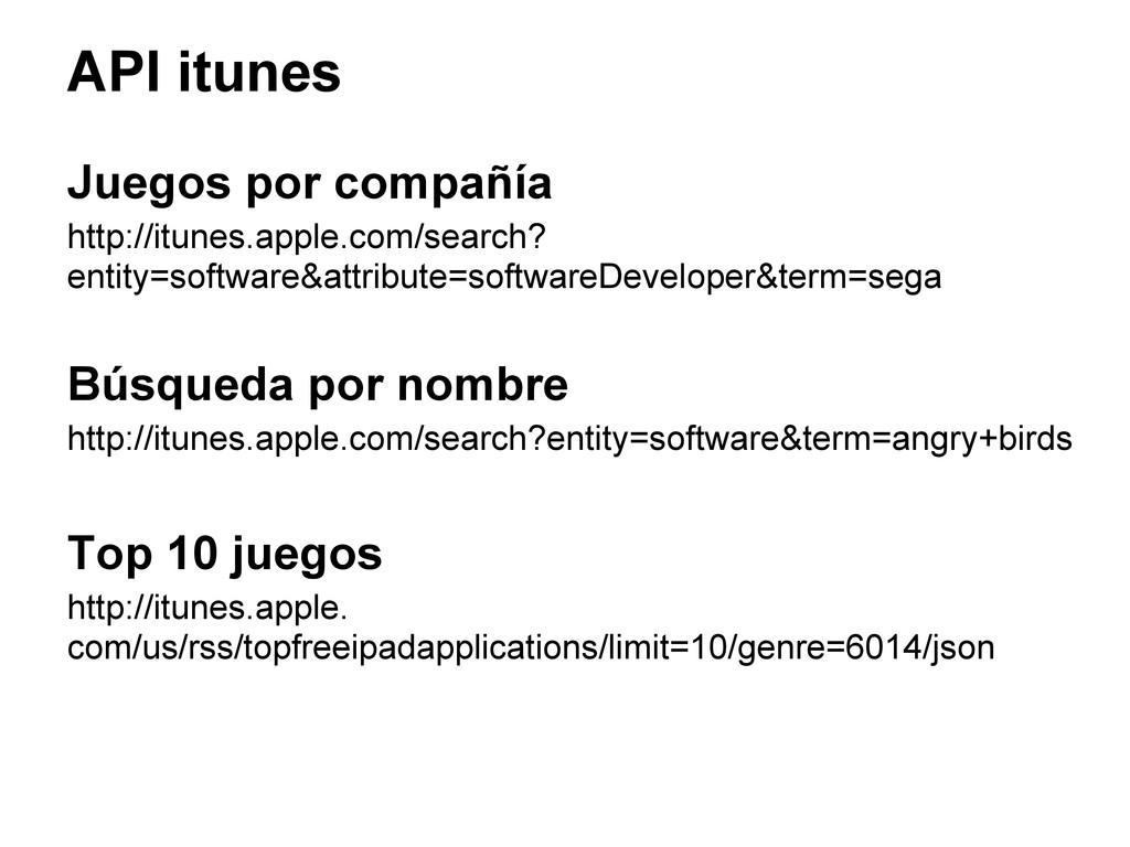API itunes Juegos por compañía http://itunes.ap...