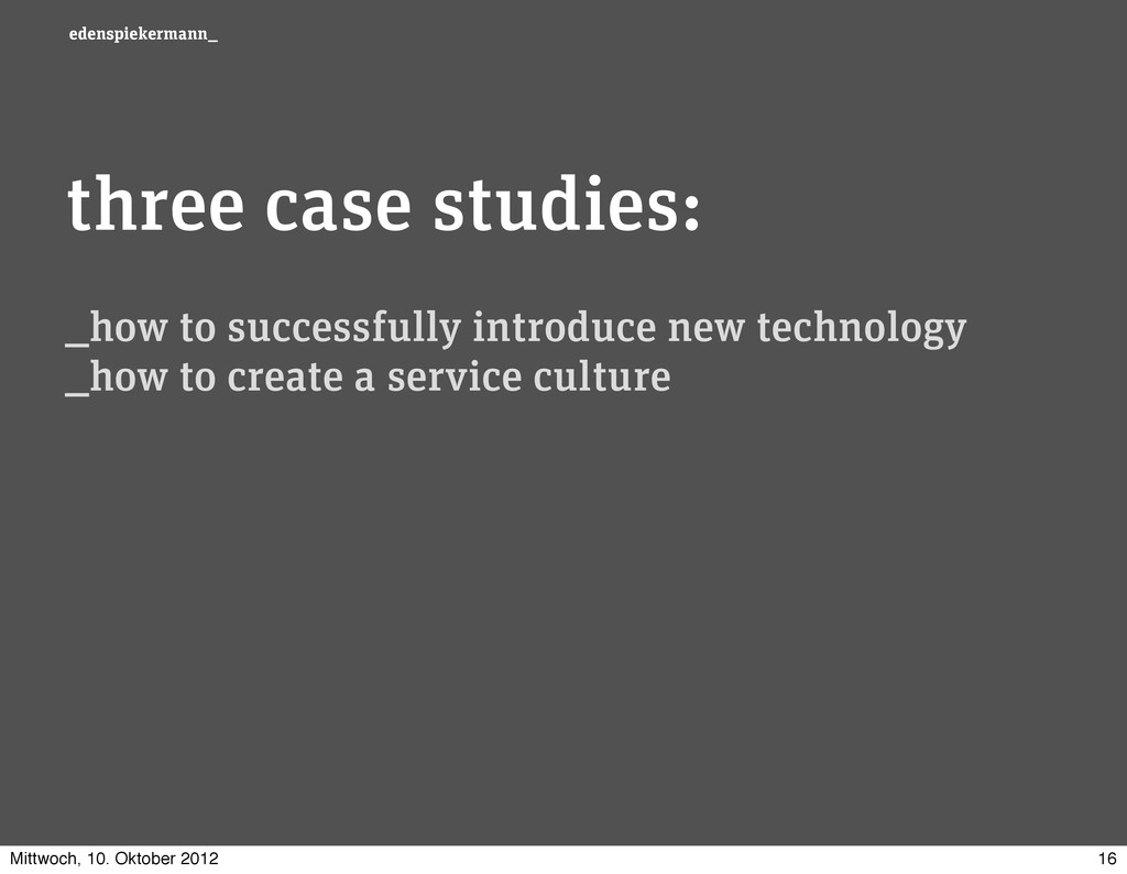 edenspiekermann_ three case studies: _how to su...