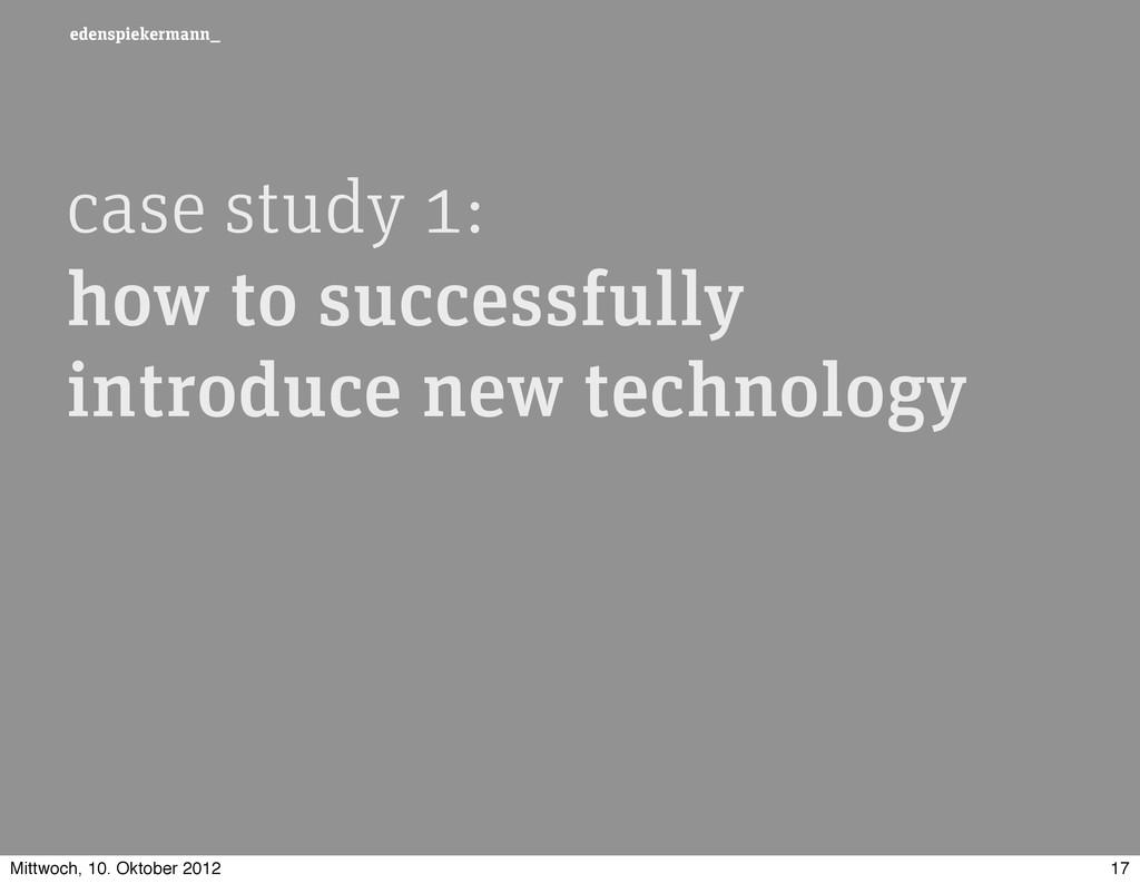 edenspiekermann_ case study 1: how to successfu...
