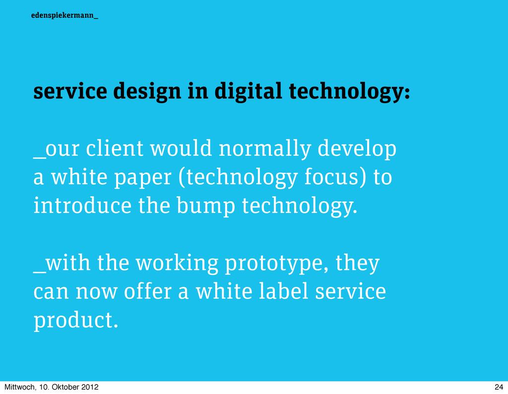 edenspiekermann_ service design in digital tech...