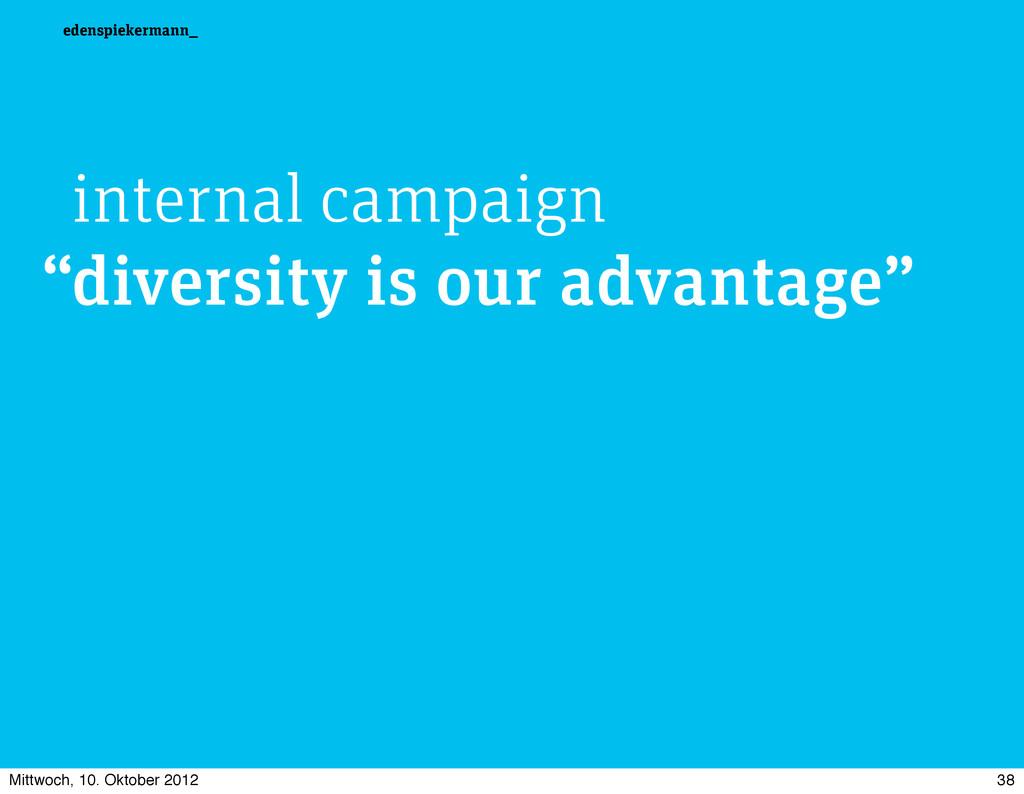edenspiekermann_ internal campaign diversity is...