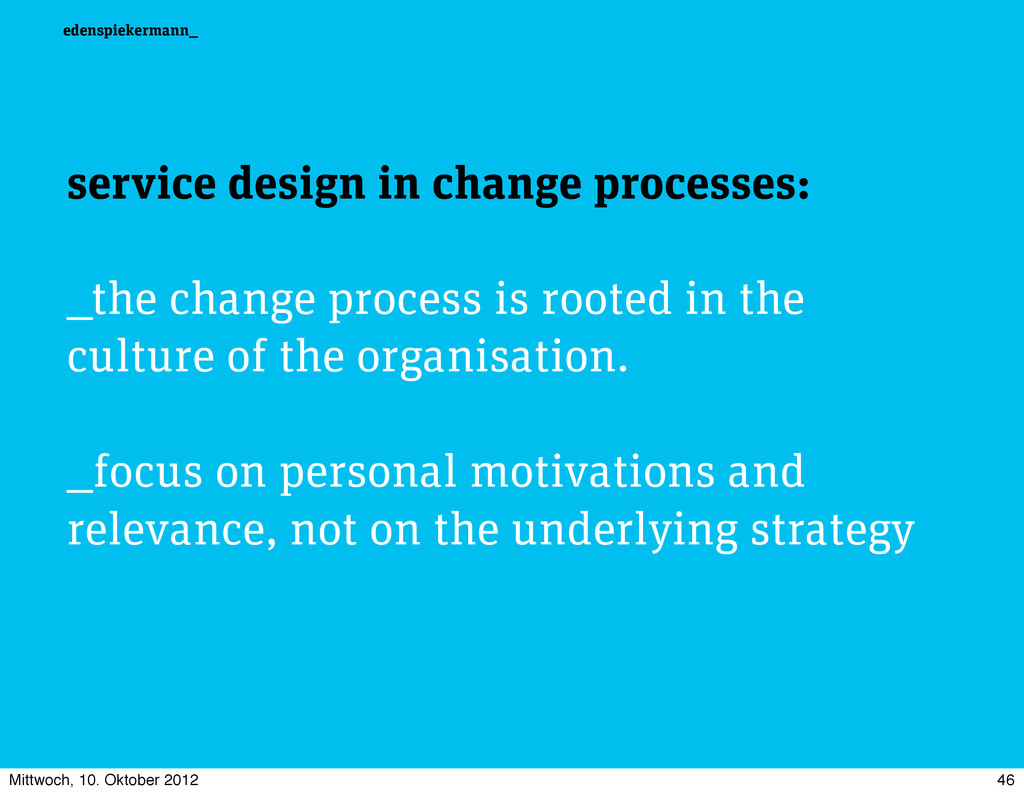edenspiekermann_ service design in change proce...