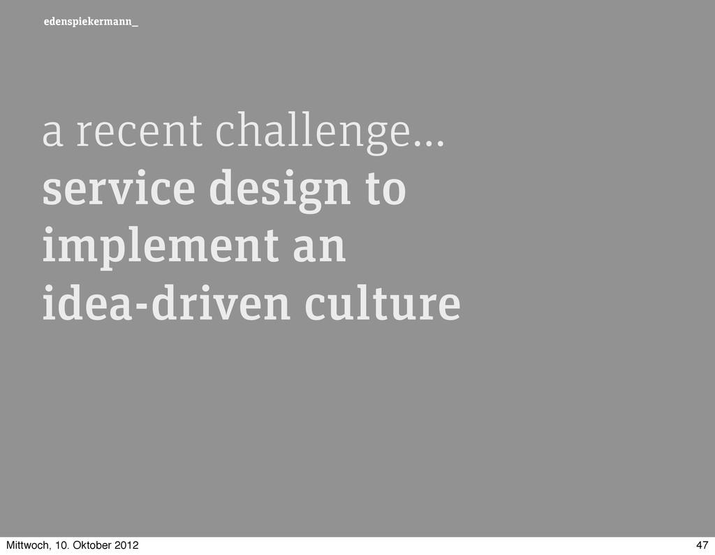 edenspiekermann_ a recent challenge… service de...