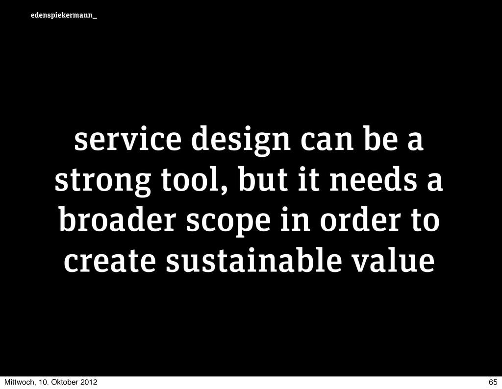 edenspiekermann_ service design can be a strong...
