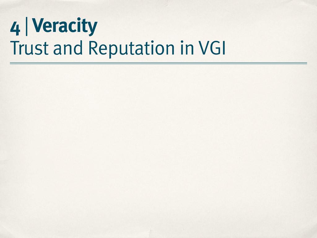 4 | Veracity Trust and Reputation in VGI
