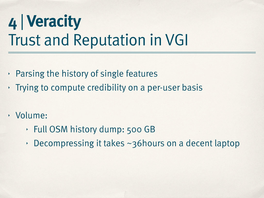 4 | Veracity Trust and Reputation in VGI ‣ Pars...