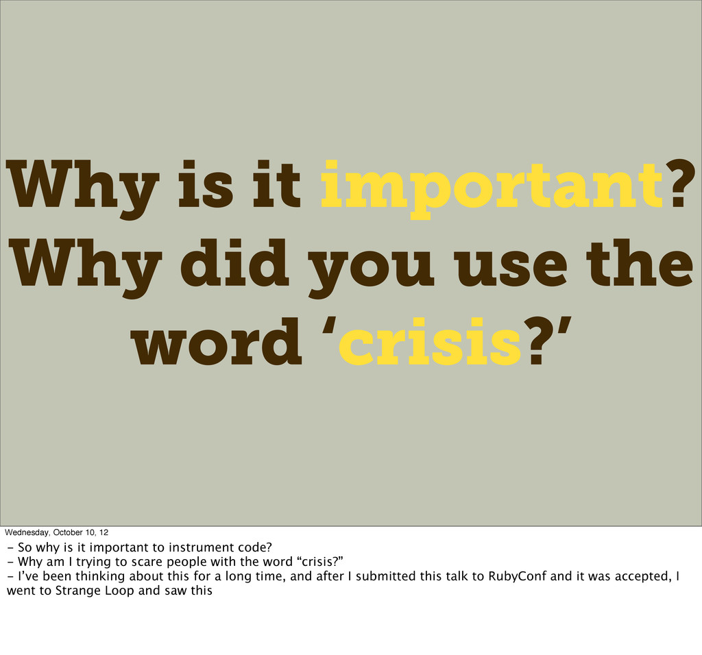 Why is it important? Why did you use the word '...