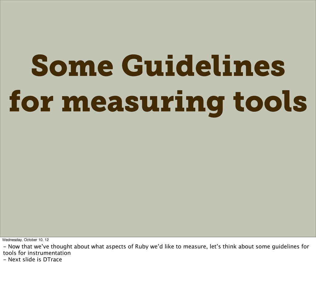 Some Guidelines for measuring tools Wednesday, ...
