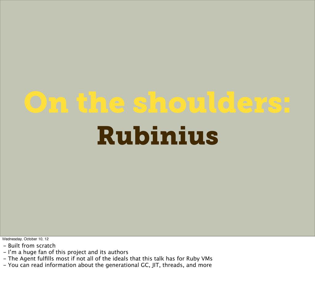 On the shoulders: Rubinius Wednesday, October 1...