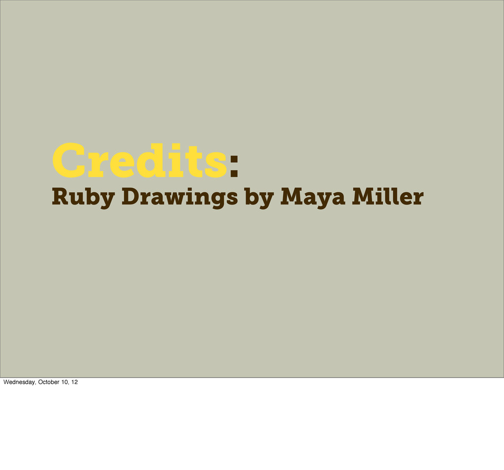 Credits: Ruby Drawings by Maya Miller Wednesday...