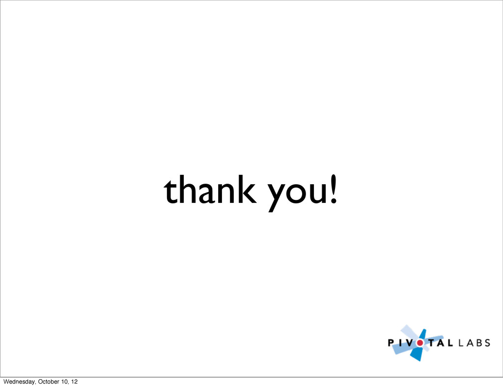 thank you! Wednesday, October 10, 12