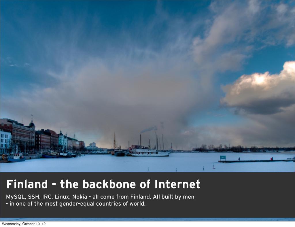 2 Finland - the backbone of Internet MySQL, SSH...