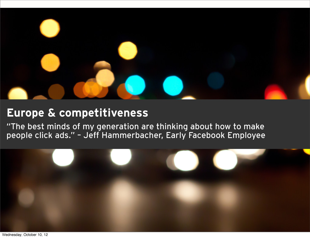 """Europe & competitiveness """"The best minds of my ..."""