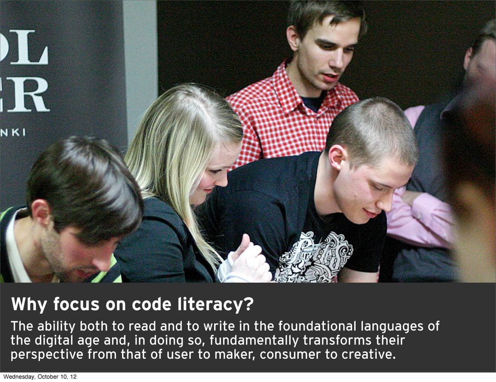 7 Why focus on code literacy? The ability both ...