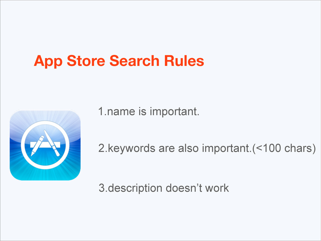 App Store Search Rules 1.name is important. 2.k...