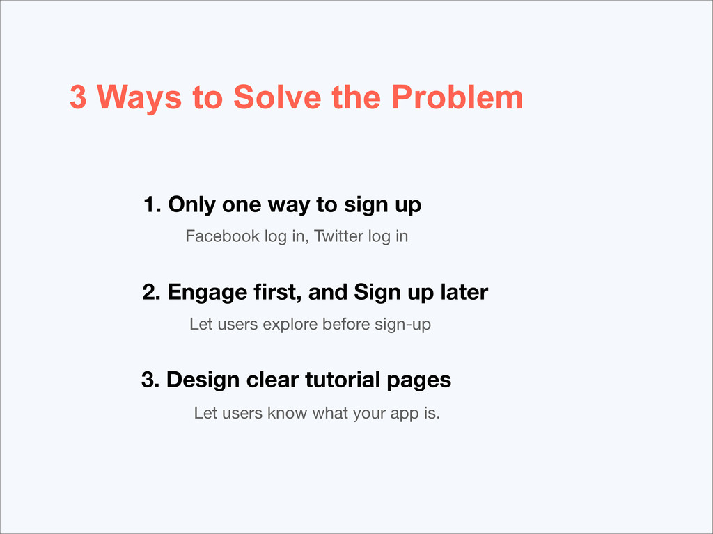 3 Ways to Solve the Problem 1. Only one way to ...
