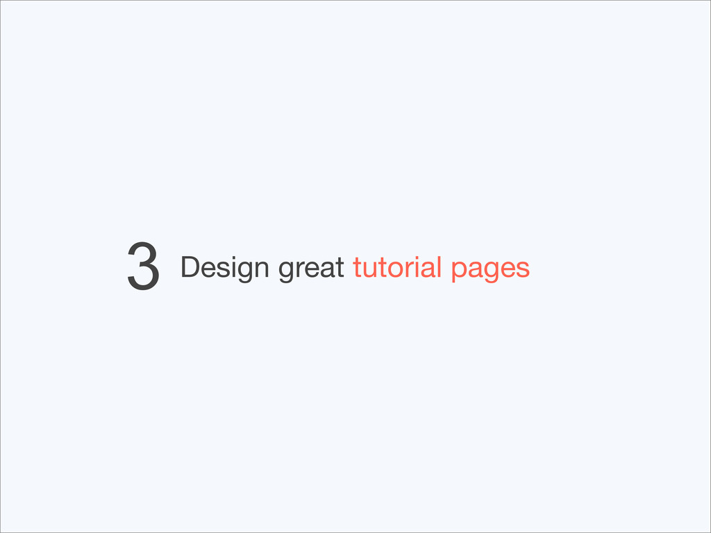 Design great tutorial pages 3