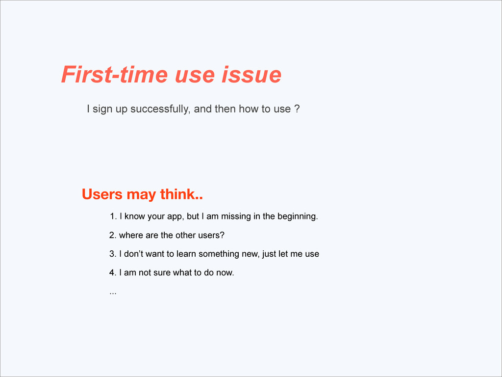 First-time use issue I sign up successfully, an...