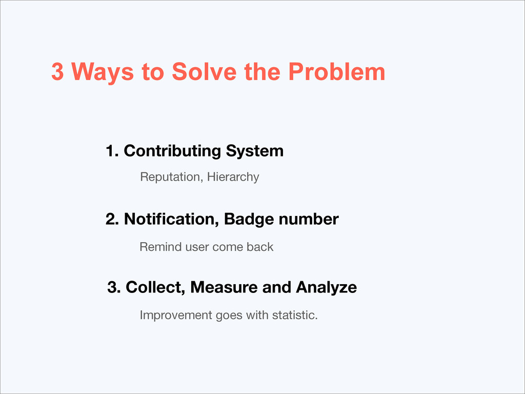 3 Ways to Solve the Problem 1. Contributing Sys...