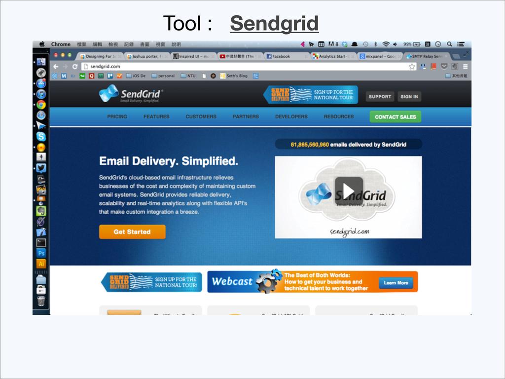 Tool : Sendgrid