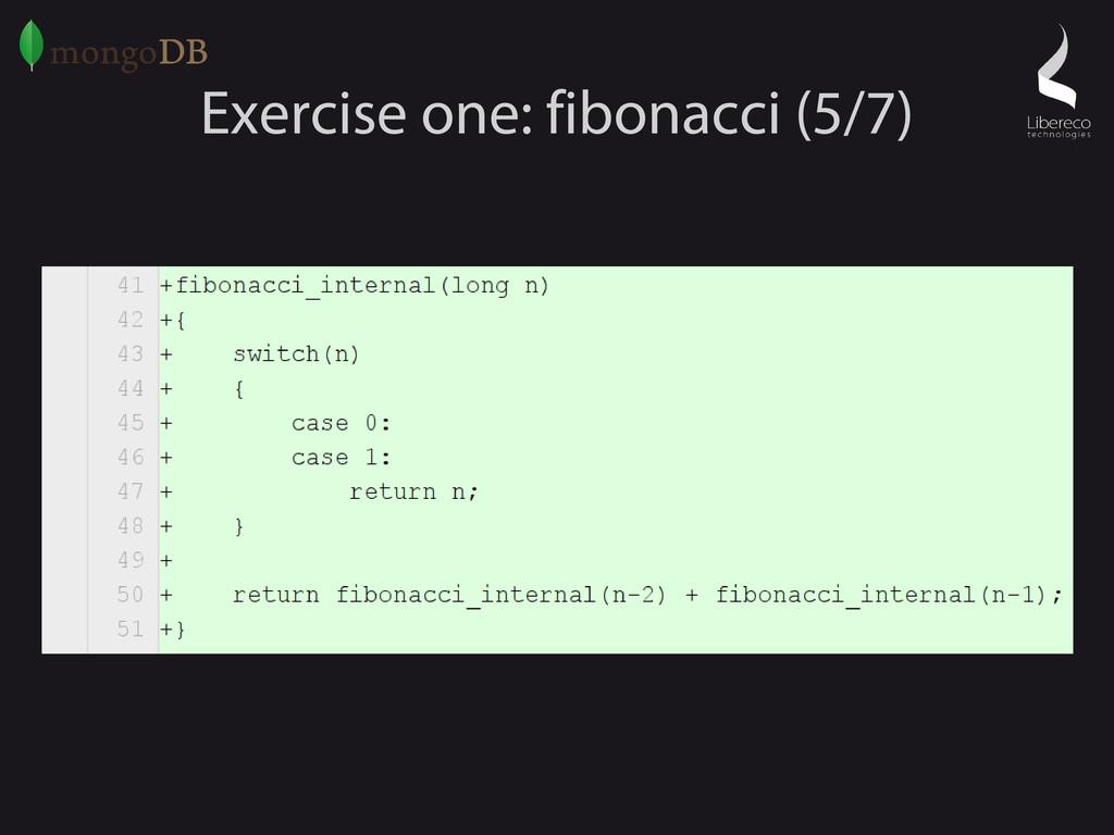 Exercise one: fibonacci (5/7)