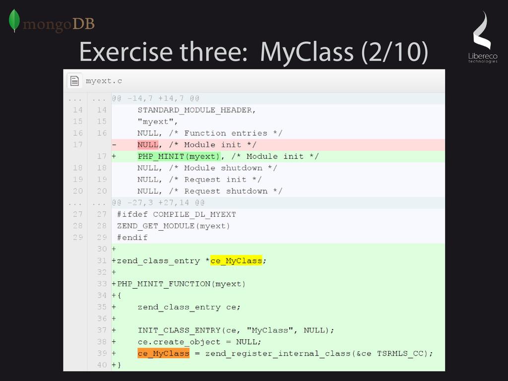 Exercise three: MyClass (2/10)