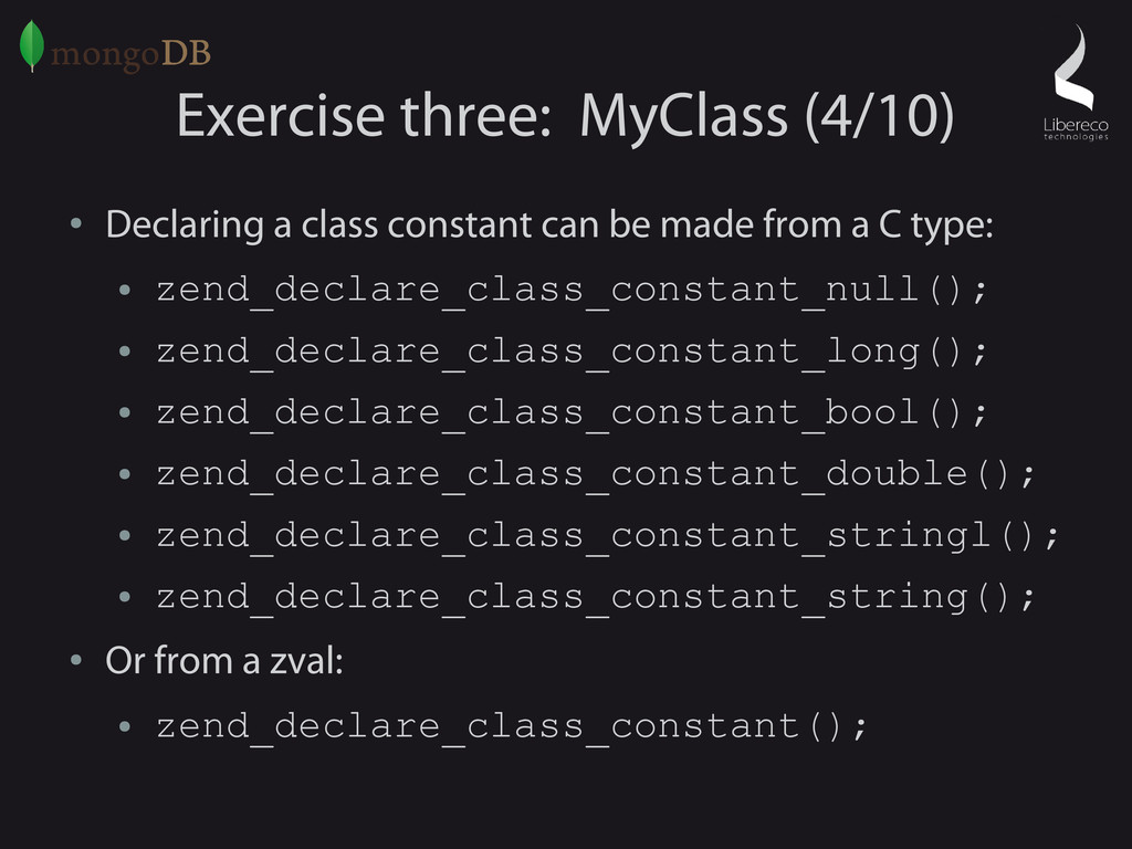Exercise three: MyClass (4/10) ● Declaring a cl...