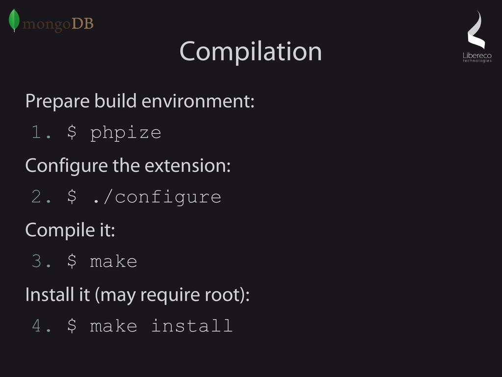 Compilation Prepare build environment: 1. $ php...