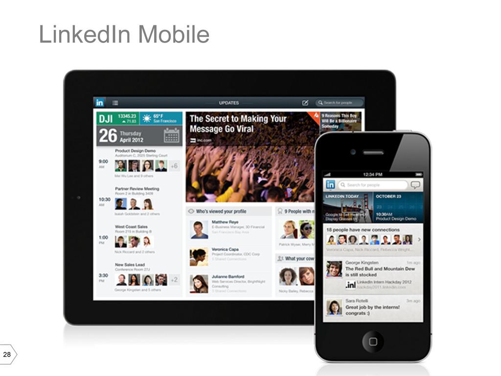 28 LinkedIn Mobile