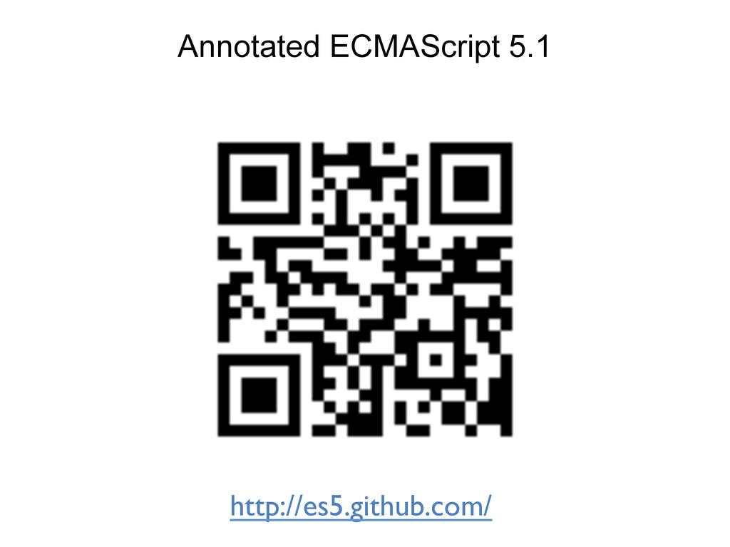 Annotated ECMAScript 5.1 http://es5.github.com/...